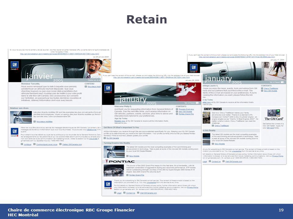 19Chaire de commerce électronique RBC Groupe Financier HEC Montréal Retain