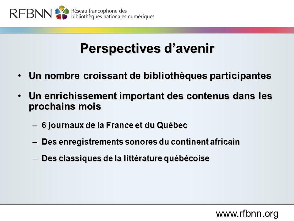 www.rfbnn.org Un nombre croissant de bibliothèques participantesUn nombre croissant de bibliothèques participantes Un enrichissement important des con