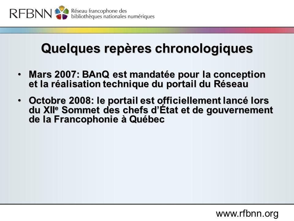 www.rfbnn.org Mars 2007: BAnQ est mandatée pour la conception et la réalisation technique du portail du RéseauMars 2007: BAnQ est mandatée pour la con