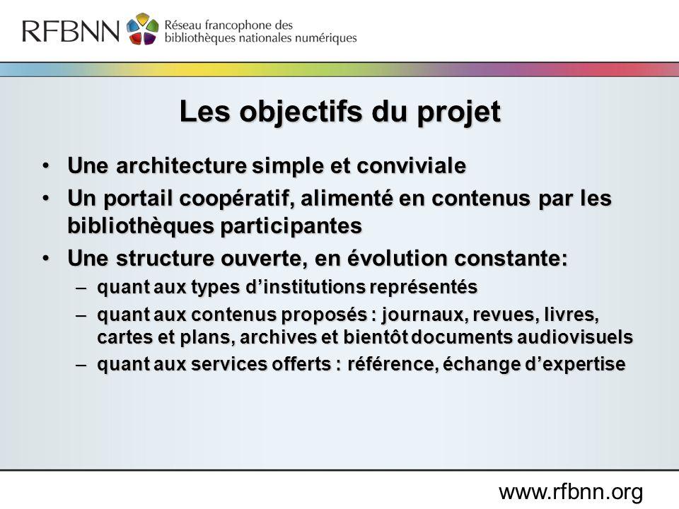 www.rfbnn.org Une architecture simple et convivialeUne architecture simple et conviviale Un portail coopératif, alimenté en contenus par les bibliothè