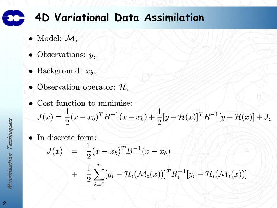 Minimisation Techniques 33 CG Gradient norm reduction Quasi-Newton with inexact line searches Quasi-Newton with exact line searches Conjugate Gradient without orthogonalisation Conjugate Gradient with orthogonalisation