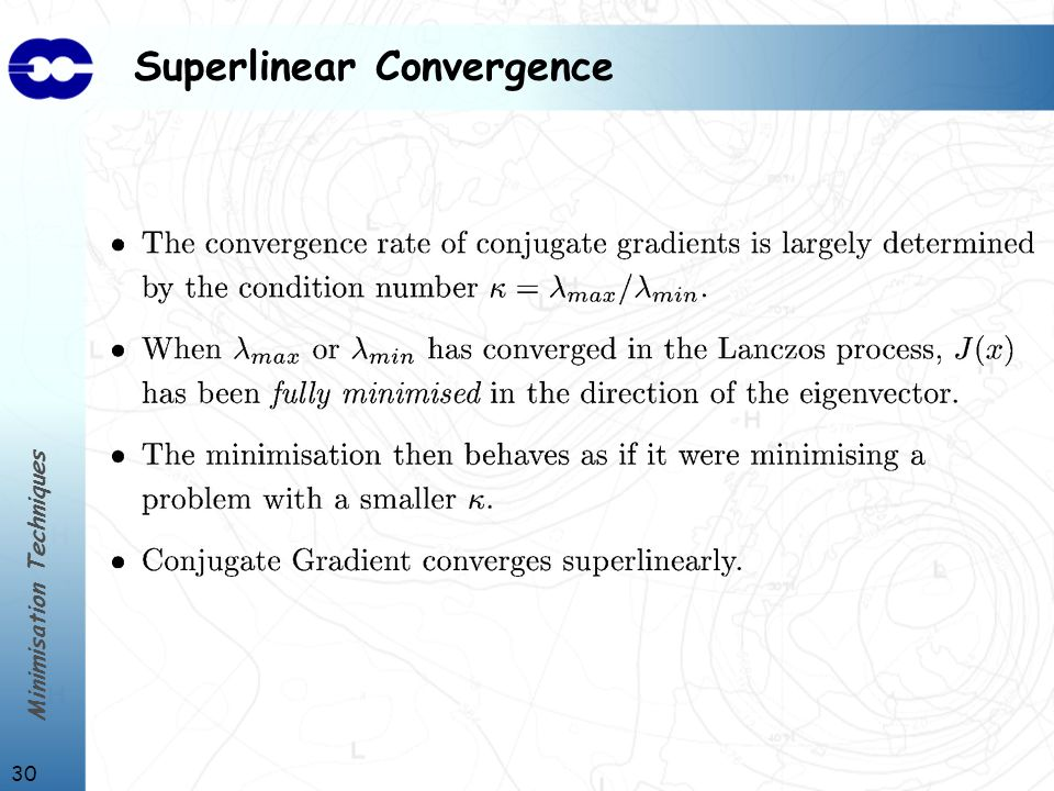 Minimisation Techniques 30 Superlinear Convergence