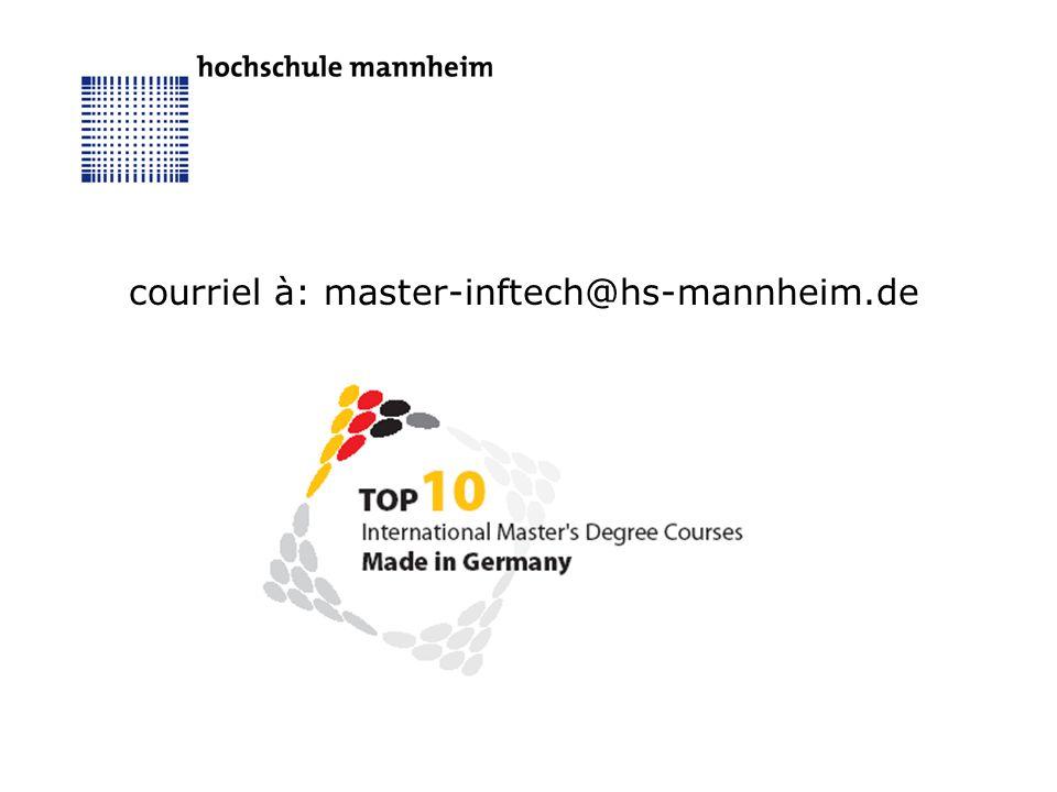 courriel à: master-inftech@hs-mannheim.de
