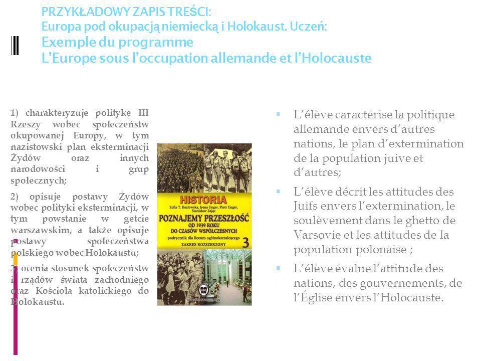PRZYK Ł ADOWY ZAPIS TRE Ś CI: Europa pod okupacj ą niemieck ą i Holokaust.