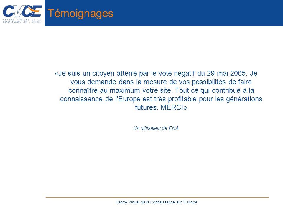 Témoignages «Je suis un citoyen atterré par le vote négatif du 29 mai 2005.