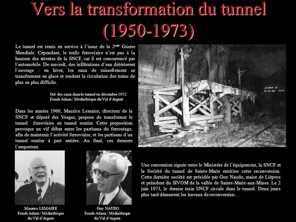 Le tunnel est remis en service à lissue de la 2 nde Guerre Mondiale. Cependant, le trafic ferroviaire nest pas à la hauteur des attentes de la SNCF, c