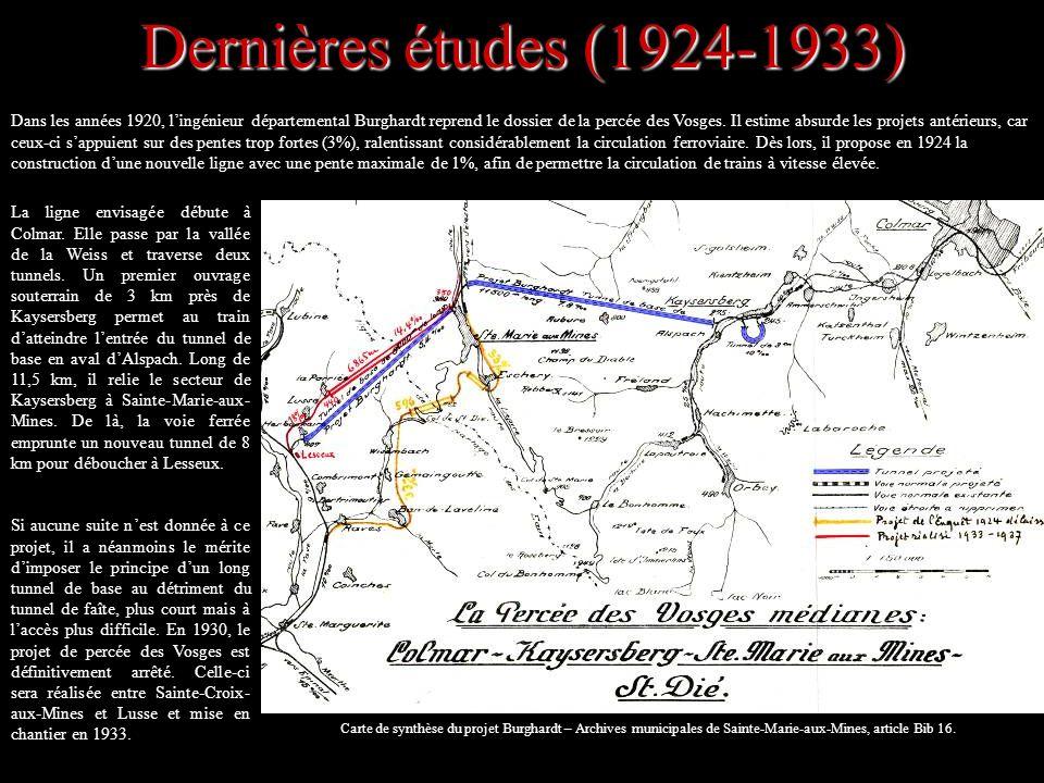 Dernières études (1924-1933) La ligne envisagée débute à Colmar. Elle passe par la vallée de la Weiss et traverse deux tunnels. Un premier ouvrage sou