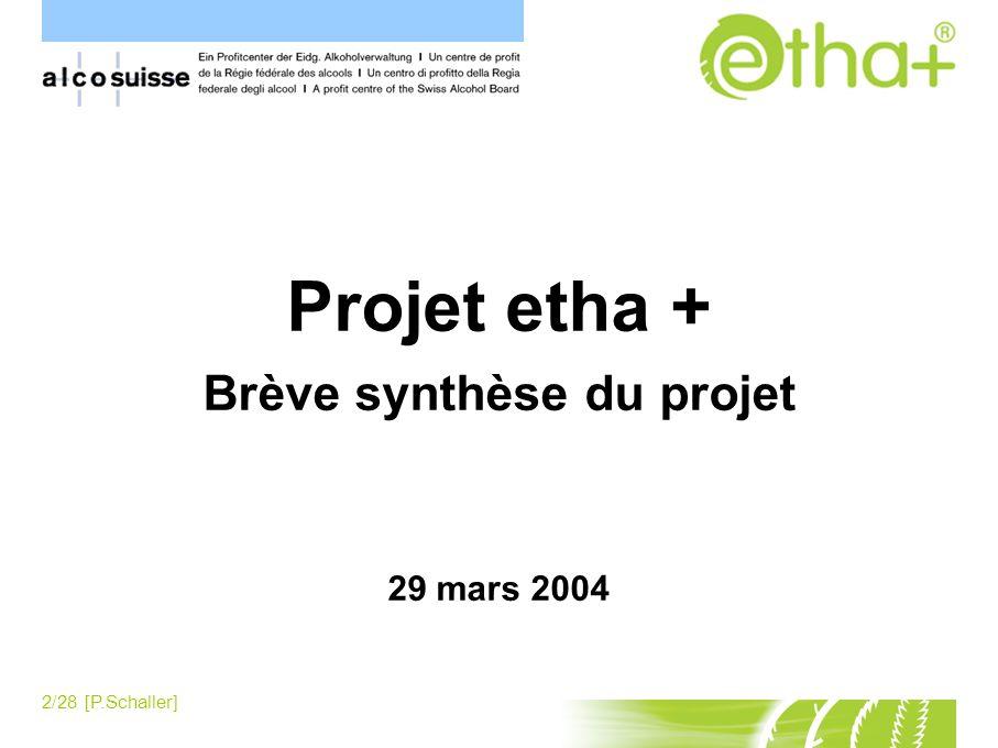 2/28 [P.Schaller] Contenu Projet etha + Brève synthèse du projet 29 mars 2004