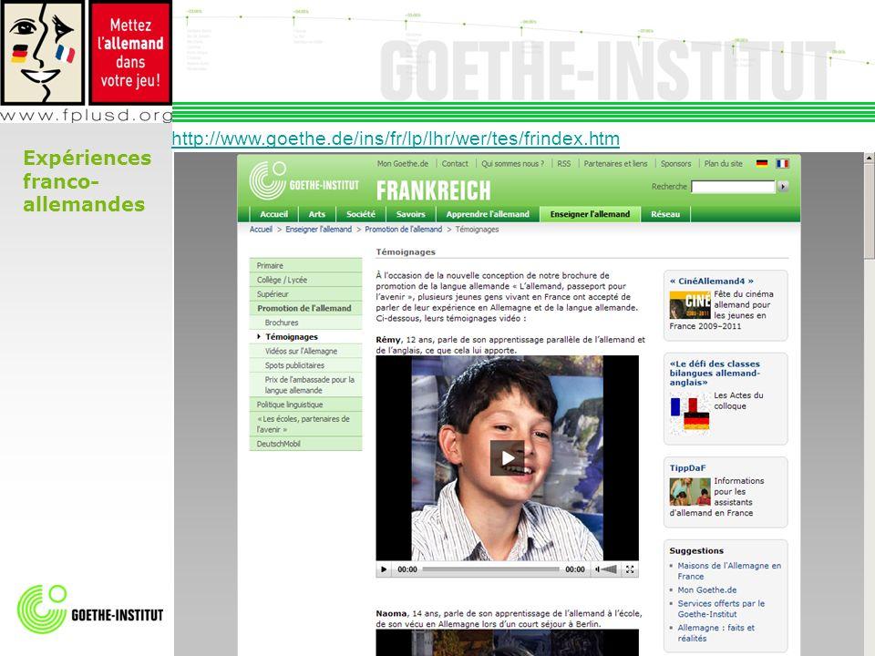 14 Expériences franco- allemandes http://www.goethe.de/ins/fr/lp/lhr/wer/tes/frindex.htm