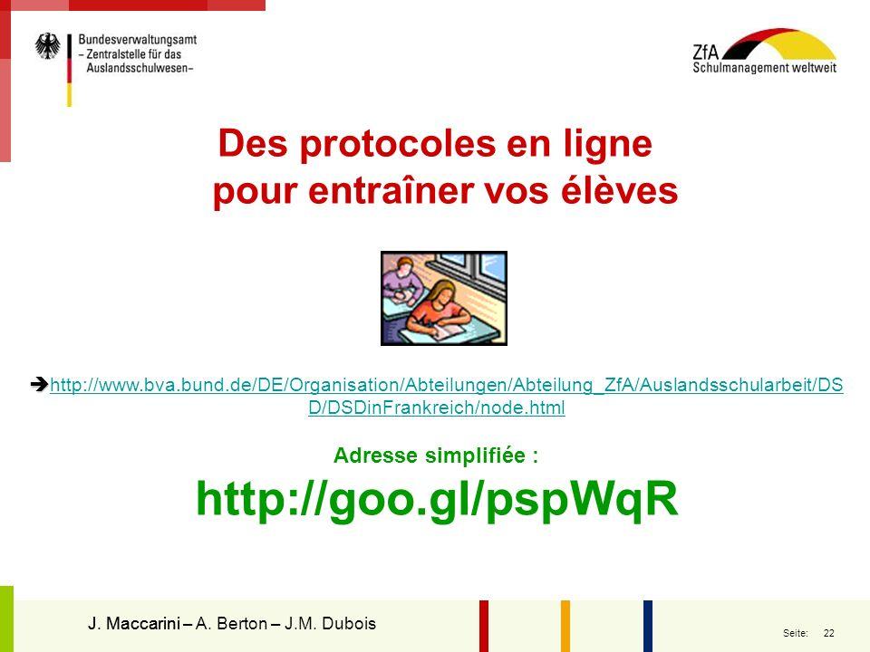 22 Seite: http://www.bva.bund.de/DE/Organisation/Abteilungen/Abteilung_ZfA/Auslandsschularbeit/DS D/DSDinFrankreich/node.html http://www.bva.bund.de/D