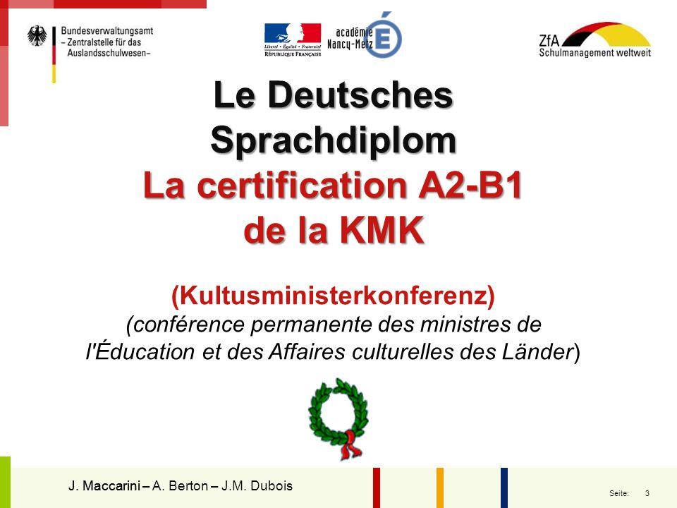 3 Seite: Le Deutsches Sprachdiplom La certification A2-B1 de la KMK (Kultusministerkonferenz) (conférence permanente des ministres de l'Éducation et d