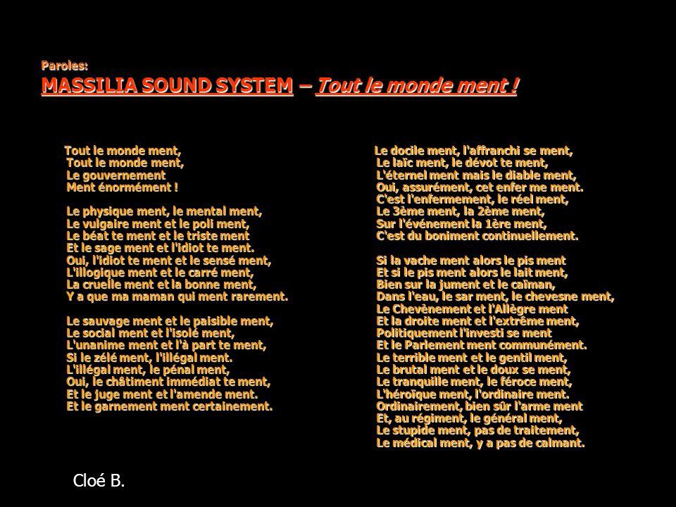 Un Groupe Marseillais … Massilia est un groupe bien reconnu dans la partie sud de la France, leurs débuts datent de plus de 20 ans, en 1984.