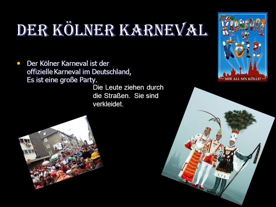 Der Karneval Am 11. November um 11 Uhr 11 … ! http://de.wikipedia.org/wiki/Fastnacht