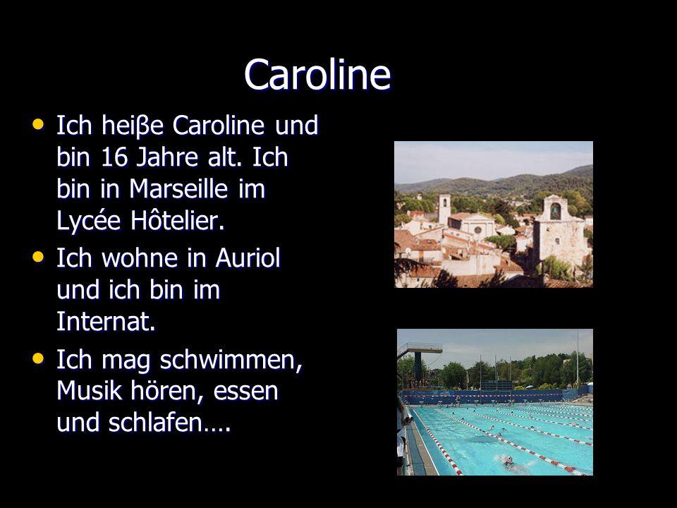 Caroline Je mappelle Caroline et jai 16 ans.