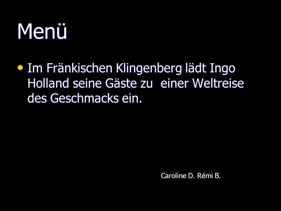 Der Feinschmecker Das Ensemnble « Zum Alten Rentamt » steht im mittelalterlichen Stadtkern von Klingenberg.