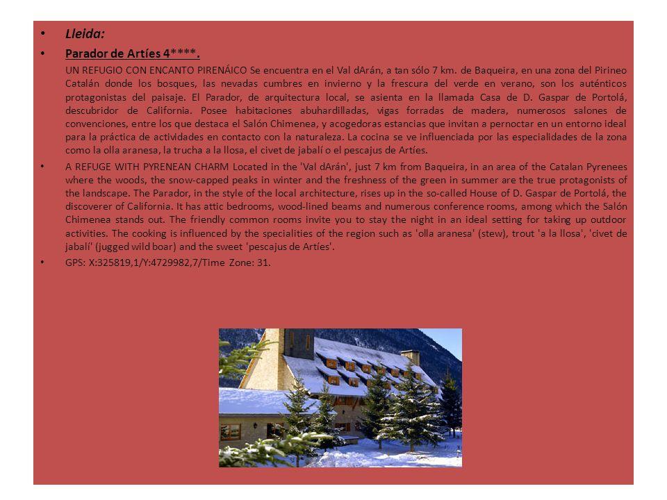 Lleida: Parador de Artíes 4****. UN REFUGIO CON ENCANTO PIRENÁICO Se encuentra en el Val dArán, a tan sólo 7 km. de Baqueira, en una zona del Pirineo