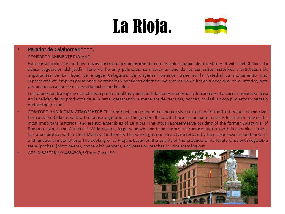 La Rioja. Parador de Calahorra 4****. CONFORT Y AMBIENTE RIOJANO Esta construcción de ladrillos rojizos contrasta armoniosamente con las dulces aguas