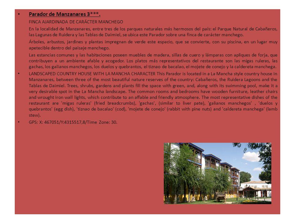 Parador de Manzanares 3***. FINCA AJARDINADA DE CARÁCTER MANCHEGO En la localidad de Manzanares, entre tres de los parques naturales más hermosos del