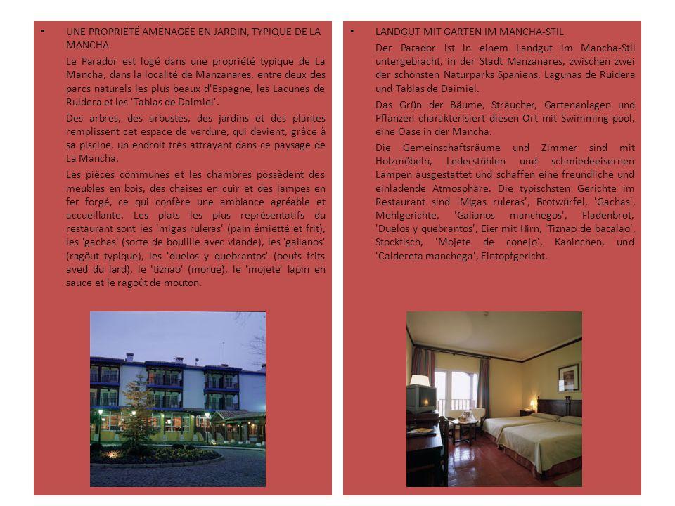 UNE PROPRIÉTÉ AMÉNAGÉE EN JARDIN, TYPIQUE DE LA MANCHA Le Parador est logé dans une propriété typique de La Mancha, dans la localité de Manzanares, en