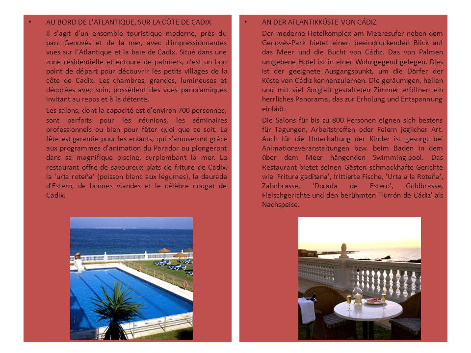 AU BORD DE L'ATLANTIQUE, SUR LA CÔTE DE CADIX Il s'agit d'un ensemble touristique moderne, près du parc Genovés et de la mer, avec d'impressionnantes