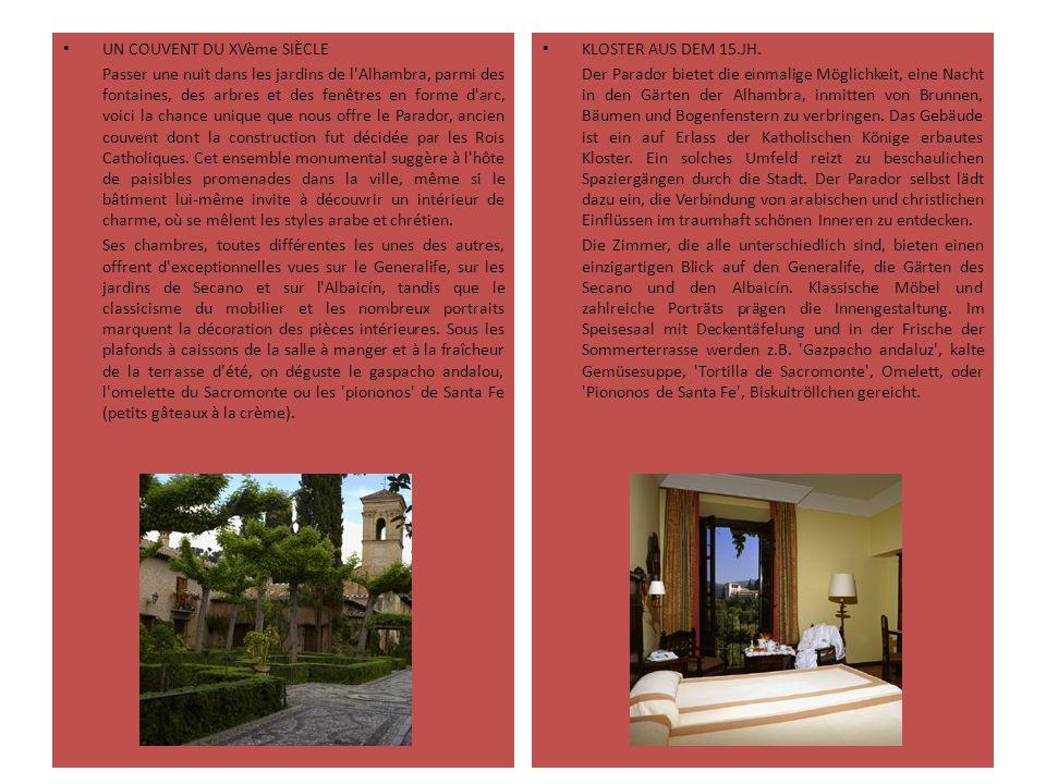 UN COUVENT DU XVème SIÈCLE Passer une nuit dans les jardins de l'Alhambra, parmi des fontaines, des arbres et des fenêtres en forme d'arc, voici la ch