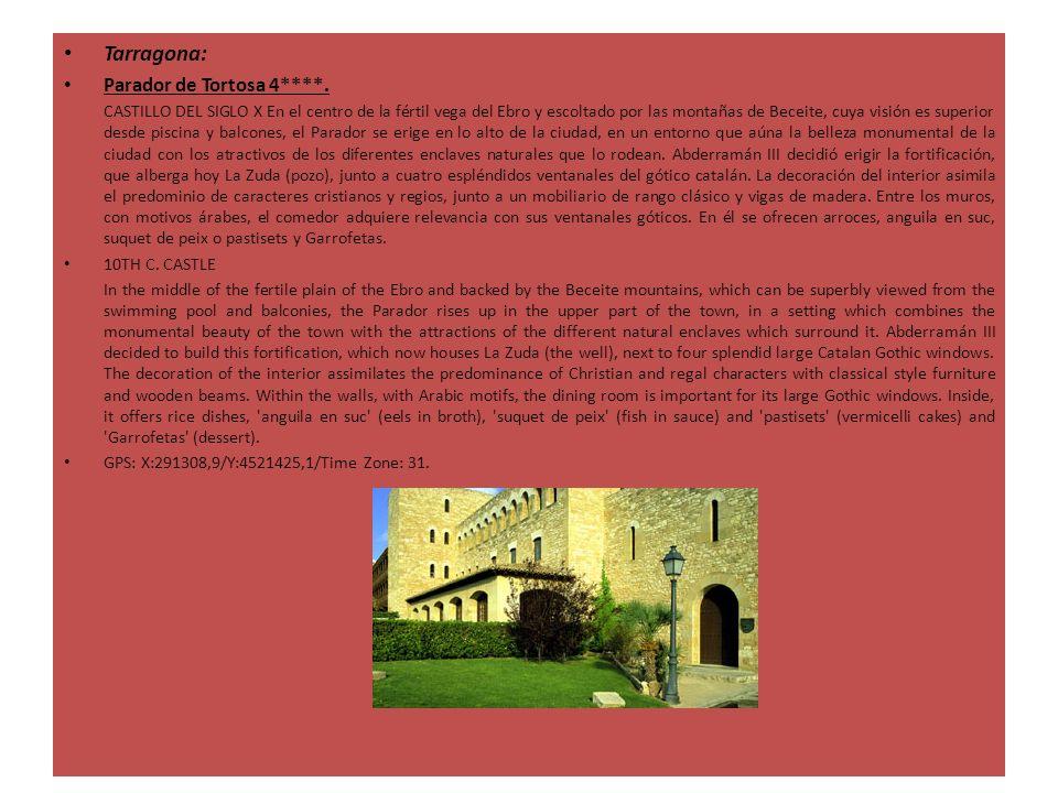 Tarragona: Parador de Tortosa 4****. CASTILLO DEL SIGLO X En el centro de la fértil vega del Ebro y escoltado por las montañas de Beceite, cuya visión