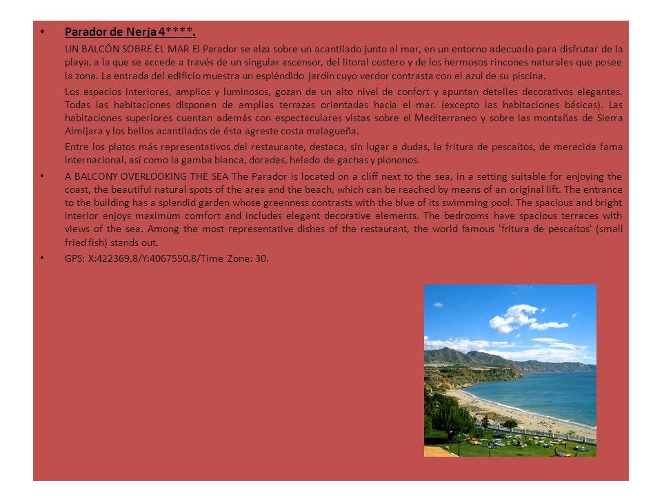 Parador de Nerja 4****. UN BALCÓN SOBRE EL MAR El Parador se alza sobre un acantilado junto al mar, en un entorno adecuado para disfrutar de la playa,
