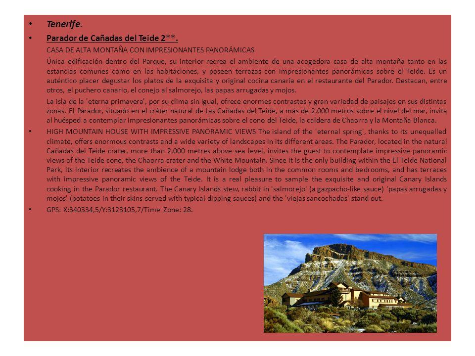 Tenerife. Parador de Cañadas del Teide 2**. CASA DE ALTA MONTAÑA CON IMPRESIONANTES PANORÁMICAS Única edificación dentro del Parque, su interior recre