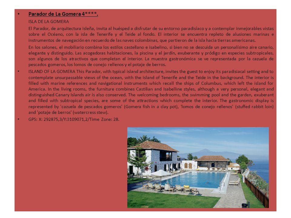 Parador de La Gomera 4****. ISLA DE LA GOMERA El Parador, de arquitectura isleña, invita al huésped a disfrutar de su entorno paradisíaco y a contempl