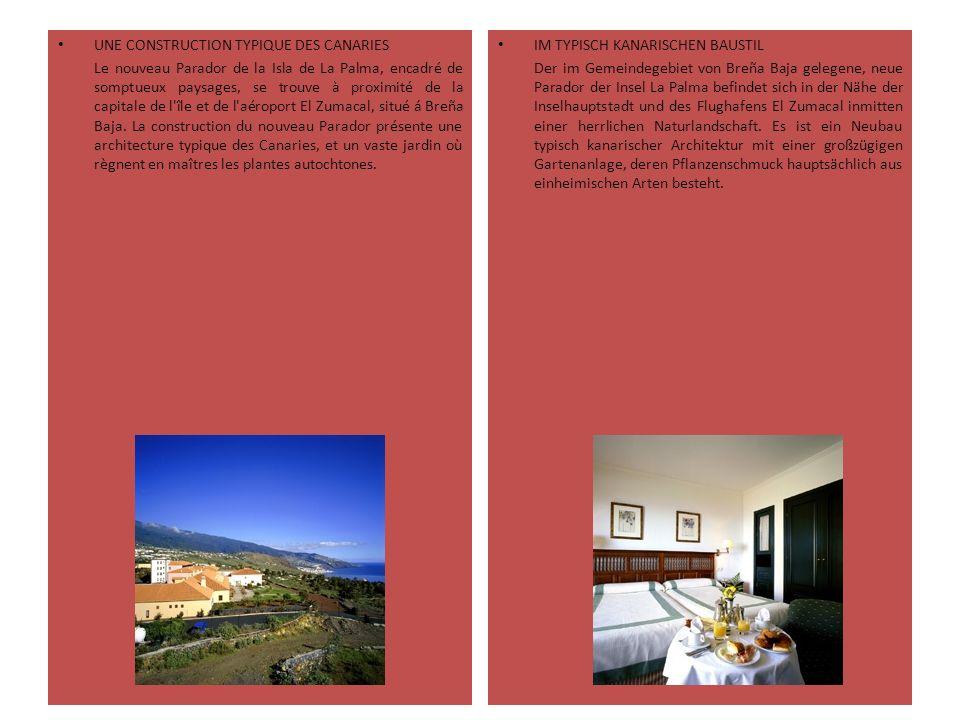 UNE CONSTRUCTION TYPIQUE DES CANARIES Le nouveau Parador de la Isla de La Palma, encadré de somptueux paysages, se trouve à proximité de la capitale d