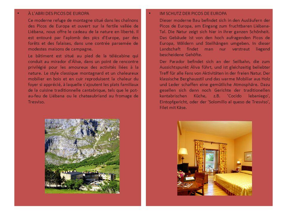 À L'ABRI DES PICOS DE EUROPA Ce moderne refuge de montagne situé dans les chaînons des Picos de Europa et ouvert sur la fertile vallée de Liébana, nou
