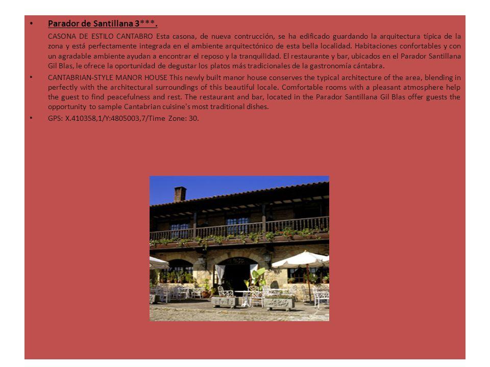Parador de Santillana 3***. CASONA DE ESTILO CANTABRO Esta casona, de nueva contrucción, se ha edificado guardando la arquitectura típica de la zona y