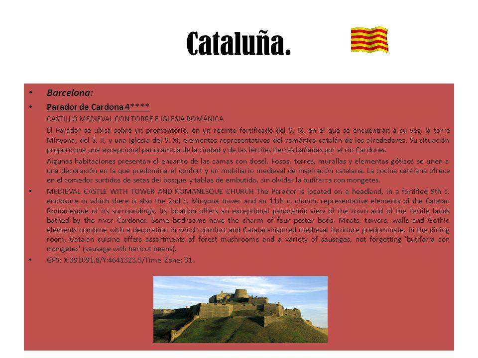 Cataluña. Barcelona: Parador de Cardona 4**** CASTILLO MEDIEVAL CON TORRE E IGLESIA ROMÁNICA El Parador se ubica sobre un promontorio, en un recinto f