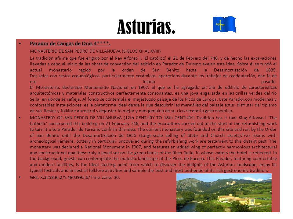 Asturias. Parador de Cangas de Onís 4****. MONASTERIO DE SAN PEDRO DE VILLANUEVA (SIGLOS XII AL XVIII) La tradición afirma que fue erigido por el Rey