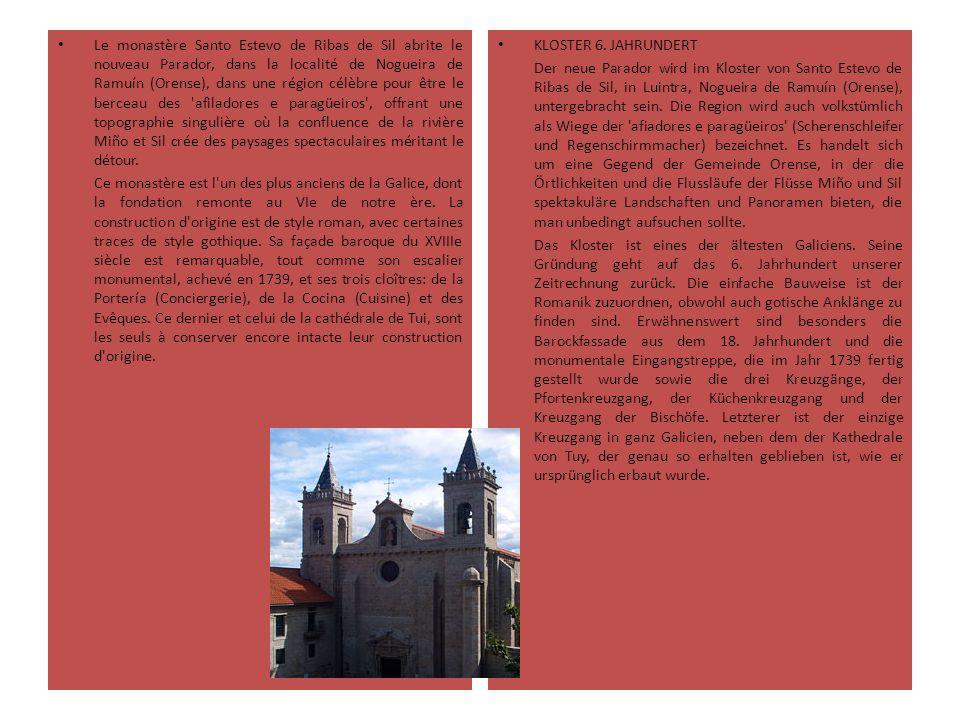 Le monastère Santo Estevo de Ribas de Sil abrite le nouveau Parador, dans la localité de Nogueira de Ramuín (Orense), dans une région célèbre pour êtr