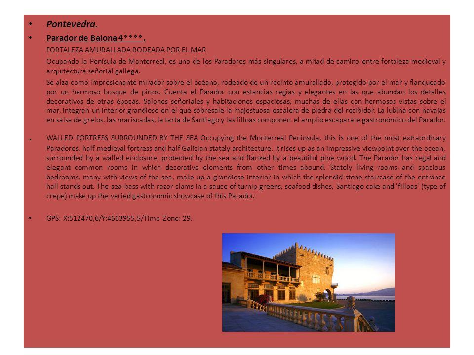 Pontevedra.Parador de Baiona 4****.