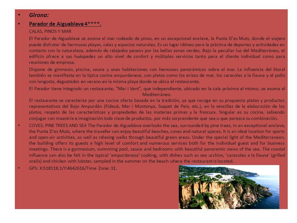 Girona: Parador de Aiguablava 4****. CALAS, PINOS Y MAR El Parador de Aiguablava se asoma al mar rodeado de pinos, en un excepcional enclave, la Punta