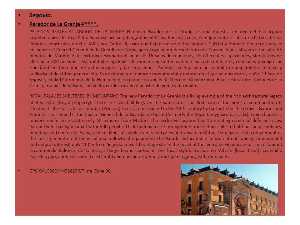 Segovia. Parador de La Granja 4****. PALACIOS REALES AL ABRIGO DE LA SIERRA El nuevo Parador de La Granja es una muestra en vivo del rico legado arqui