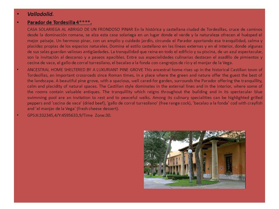Valladolid. Parador de Tordesilla 4****. CASA SOLARIEGA AL ABRIGO DE UN FRONDOSO PINAR En la histórica y castellana ciudad de Tordesillas, cruce de ca