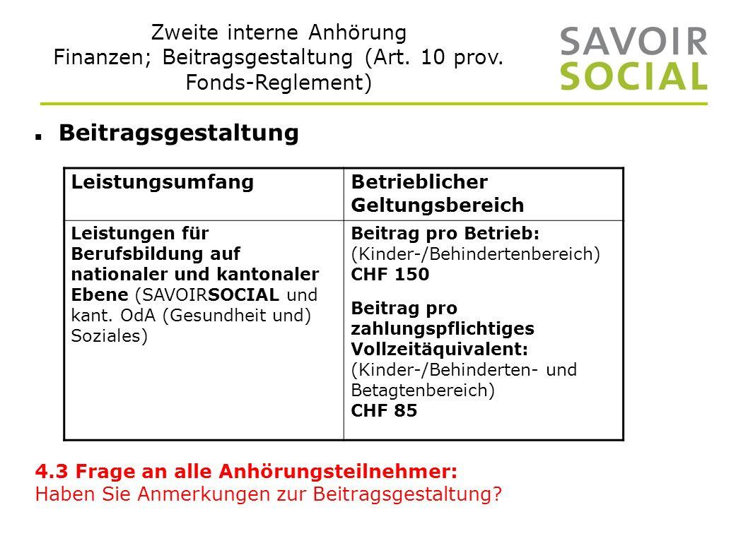 Zweite interne Anhörung Finanzen; Beitragsgestaltung (Art.
