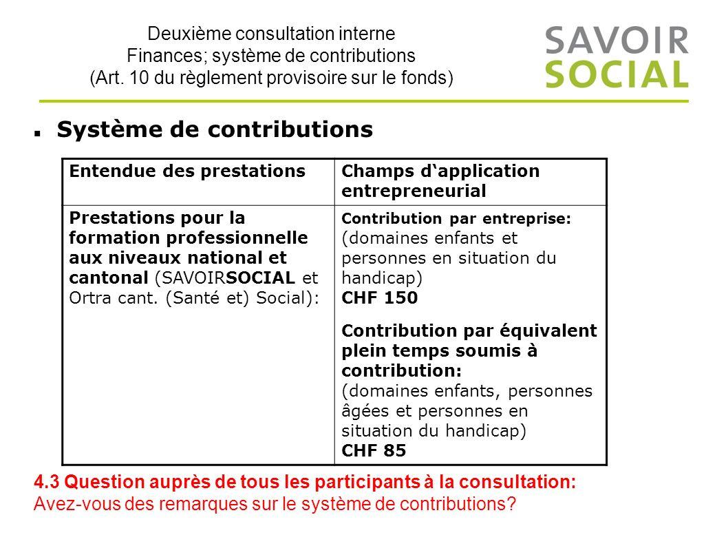 Deuxième consultation interne Finances; système de contributions (Art.