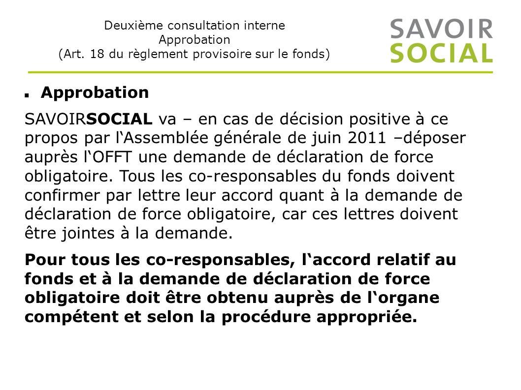 Deuxième consultation interne Approbation (Art.