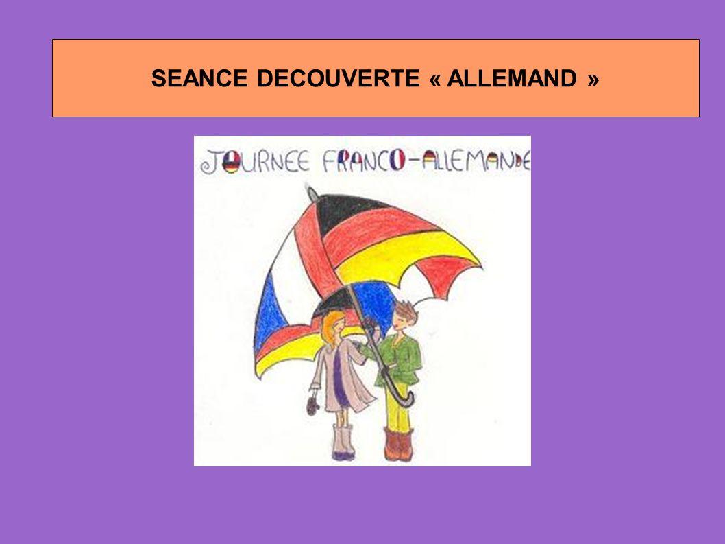 SEANCE DECOUVERTE « ALLEMAND »