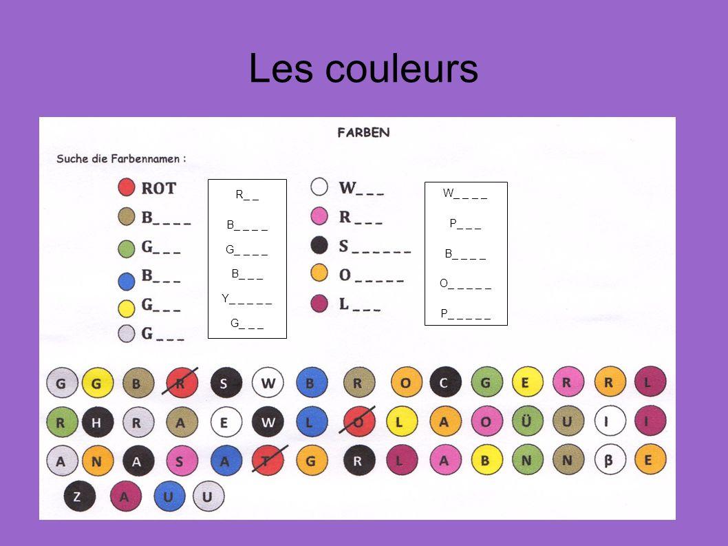 Les couleurs R_ _ B_ _ _ _ G_ _ _ _ B_ _ _ Y_ _ _ _ _ G_ _ _ W_ _ _ _ P_ _ _ B_ _ _ _ O_ _ _ _ _ P_ _ _ _ _