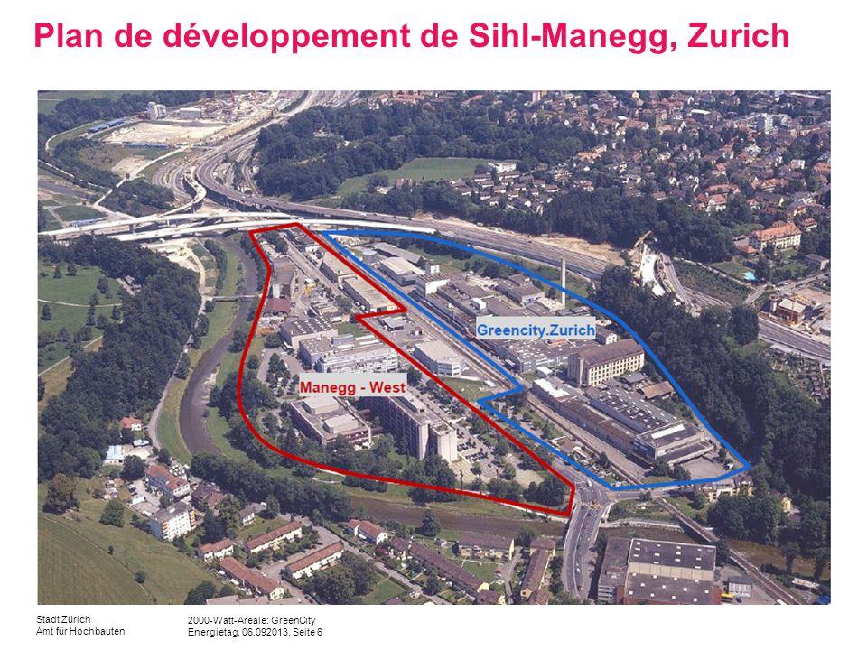 2000-Watt-Areale: GreenCity Energietag, 06.092013, Seite 17 Stadt Zürich Amt für Hochbauten Secteur C1O Bureaux et services