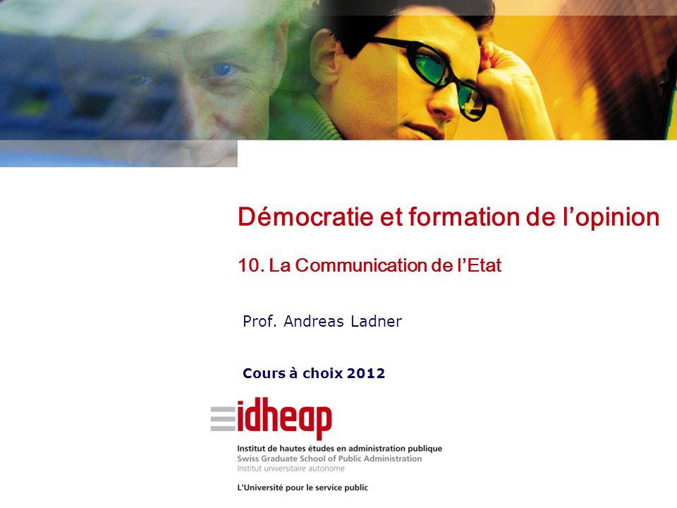 Prof. Andreas Ladner Cours à choix 2012 Démocratie et formation de lopinion 10.