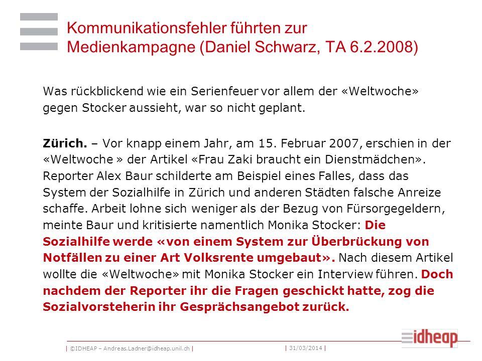 | ©IDHEAP – Andreas.Ladner@idheap.unil.ch | | 31/03/2014 | Das war wohl ein entscheidender Fehler.