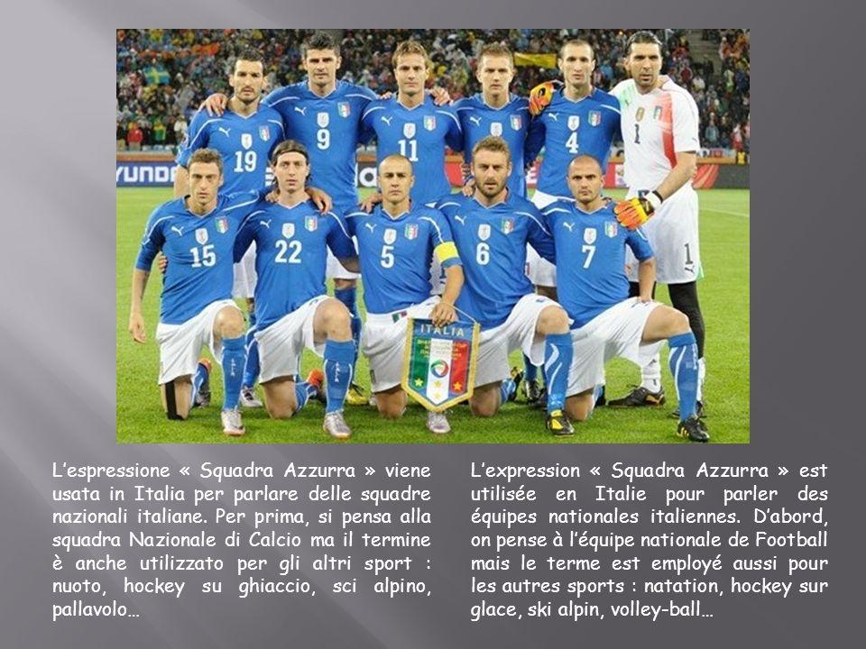 Lespressione « Squadra Azzurra » viene usata in Italia per parlare delle squadre nazionali italiane. Per prima, si pensa alla squadra Nazionale di Cal