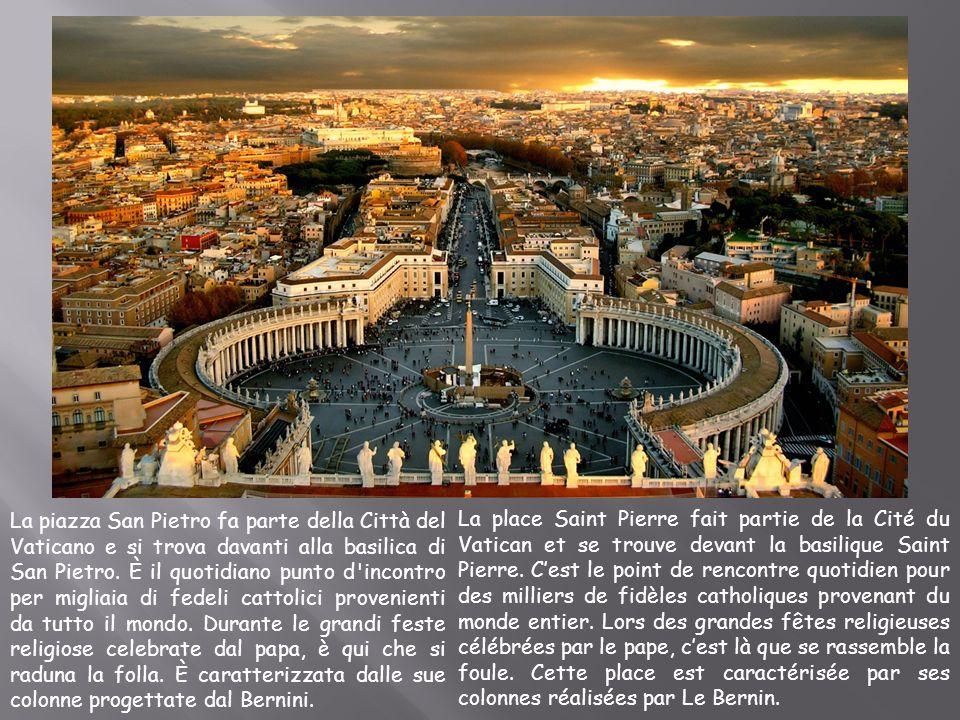 La piazza San Pietro fa parte della Città del Vaticano e si trova davanti alla basilica di San Pietro. È il quotidiano punto d'incontro per migliaia d