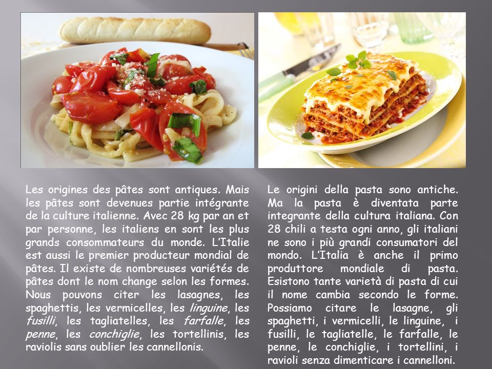Le origini della pasta sono antiche. Ma la pasta è diventata parte integrante della cultura italiana. Con 28 chili a testa ogni anno, gli italiani ne
